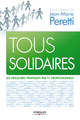 Tous solidaires De Jean-Marie Peretti - Editions Eyrolles