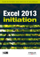 Excel 2013 - Initiation De Philippe Moreau - Editions Eyrolles