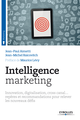 Intelligence marketing De Jean-Michel Raicovitch et Jean-Paul Aimetti - Editions Eyrolles