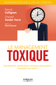 Le management toxique De Chantal Vorst et Patrick Collignon - Editions Eyrolles
