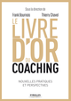 Le livre d'or du coaching De Thierry Chavel et Frank Bournois - Editions Eyrolles