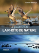 Le grand livre de la photo de nature De Erwan Balança - Editions Eyrolles
