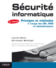 Sécurité informatique De Laurent Bloch, Christophe Wolfhugel, Christian Queinnec, Hervé Schauer et Nat Makarévitch - Editions Eyrolles