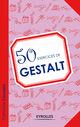 50 exercices de gestalt De Catherine Clouzard - Editions Eyrolles