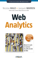 Web Analytics De Jacques Warren et Nicolas Malo - Editions Eyrolles