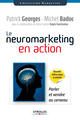Le neuromarketing en action De Patrick Georges et Michel Badoc - Editions Eyrolles