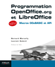 Programmation OpenOffice.org  et LibreOffice De Bernard Marcelly et Laurent Godard - Editions Eyrolles