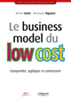 Le business model du low cost De Michel Santi et Véronique Nguyen - Editions Eyrolles