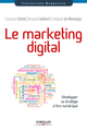 Le marketing digital De Grégoire De Montaigu, Renaud Vaillant et François Scheid - Editions Eyrolles