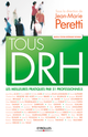 Tous DRH De Jean-Marie Peretti - Editions Eyrolles