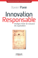 Innovation responsable De Xavier Pavie - Editions Eyrolles