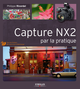 Capture NX2 par la pratique De Philippe Ricordel - Editions Eyrolles