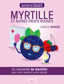 Myrtille et autres fruits rouges De Carole Minker - Editions Eyrolles