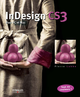 InDesign CS3 De Pierre Labbe - Editions Eyrolles