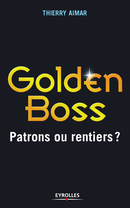 Golden Boss De Thierry Aimar - Editions Eyrolles