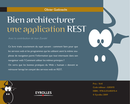 Bien architecturer une application REST De Jean Zundel et Olivier Gutknecht - Editions Eyrolles
