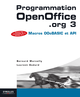 Programmation OpenOffice.org 3 De Laurent Godard et Bernard Marcelly - Editions Eyrolles