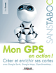 Mon GPS en action ! De Paul Correia - Editions Eyrolles