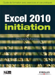 Excel 2010 - Initiation De Philippe Moreau - Editions Eyrolles