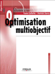 Optimisation multiobjectif De Yann Collette et Patrick Siarry - Editions Eyrolles