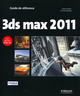 3ds max 2011 De Jean-Pierre Couwenbergh - Editions Eyrolles