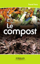 Le compost De Pascal Farcy - Editions Eyrolles