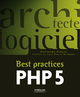 Best practices PHP 5 De Guillaume Poncon - Editions Eyrolles
