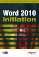 Word 2010 - Initiation De Philippe Moreau - Editions Eyrolles