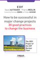 How to be successful in a major change projects De David Autissier et Thierry Meslin - Éditions d'Organisation