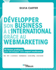 Développer son business à l'international grâce au webmarketing De Silvia Carter - Editions Eyrolles
