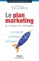 Le plan marketing à l'usage du manager De Philippe Villemus - Éditions d'Organisation