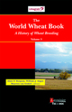 The World Wheat Book: A History of Wheat Breeding, volume 3 De BONJEAN Alain P., ANGUS William J. et VAN GINKEL Maarten - TECHNIQUE & DOCUMENTATION