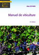 Manuel de viticulture (12° Éd.) : Guide technique du viticulteur (Coll. Cave & Terroir) De REYNIER Alain - TECHNIQUE & DOCUMENTATION
