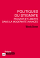 Politiques du stigmate De Wendy Brown - Presses Universitaires de France