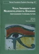 Visual impairments and neurodevelopmental disorders De Elisa Fazzi et Paolo Emilio Bianchi - John Libbey