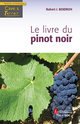 Le livre du pinot noir (Coll. Cave & Terroir) De BOIDRON Robert J. - TECHNIQUE & DOCUMENTATION