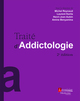 Traité d'addictologie (2° Éd.) (Coll. Traités) De REYNAUD Michel, KARILA Laurent, AUBIN Henri-Jean et BENYAMINA Amine - MEDECINE SCIENCES PUBLICATIONS