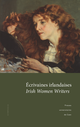 Écrivaines irlandaises ∙ Irish Women Writers  - Presses universitaires de Caen