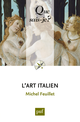 L'art italien De Michel Feuillet - Presses Universitaires de France