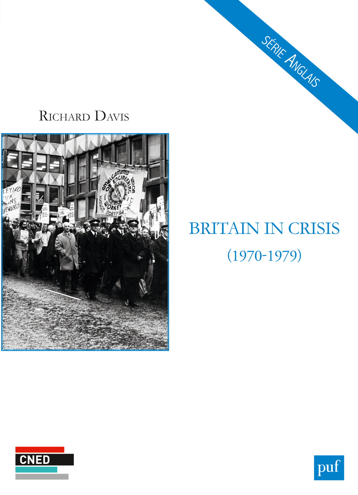 Britain in Crisis (1970-1979) De Richard Davis - Presses Universitaires de France