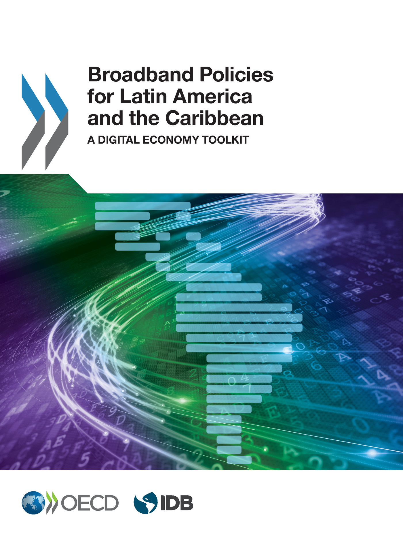 Broadband Policies for Latin America and the Caribbean De  Collectif - OCDE / OECD
