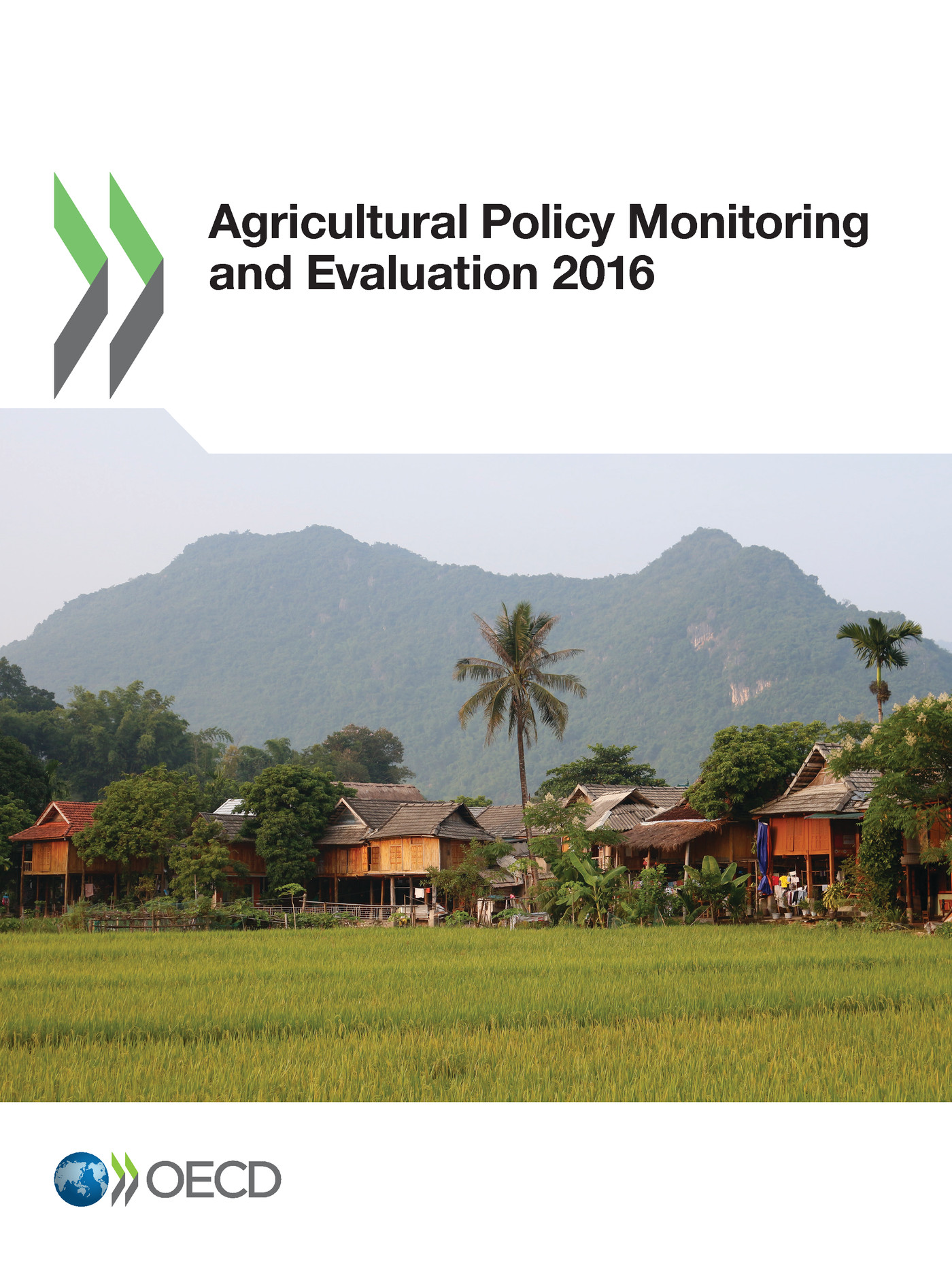 Agricultural Policy Monitoring and Evaluation 2016 De  Collectif - OCDE / OECD