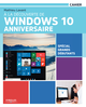 À la découverte de Windows 10 Anniversaire De Mathieu Lavant - Editions Eyrolles