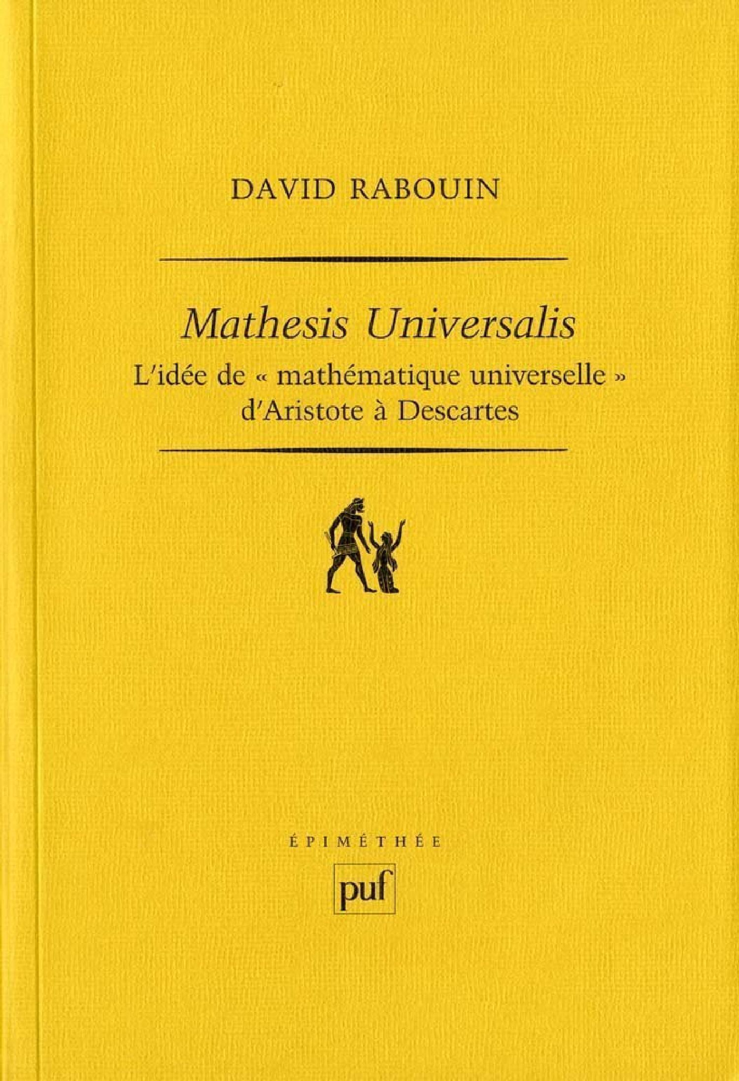 Mathesis universalis De David Rabouin - Presses Universitaires de France