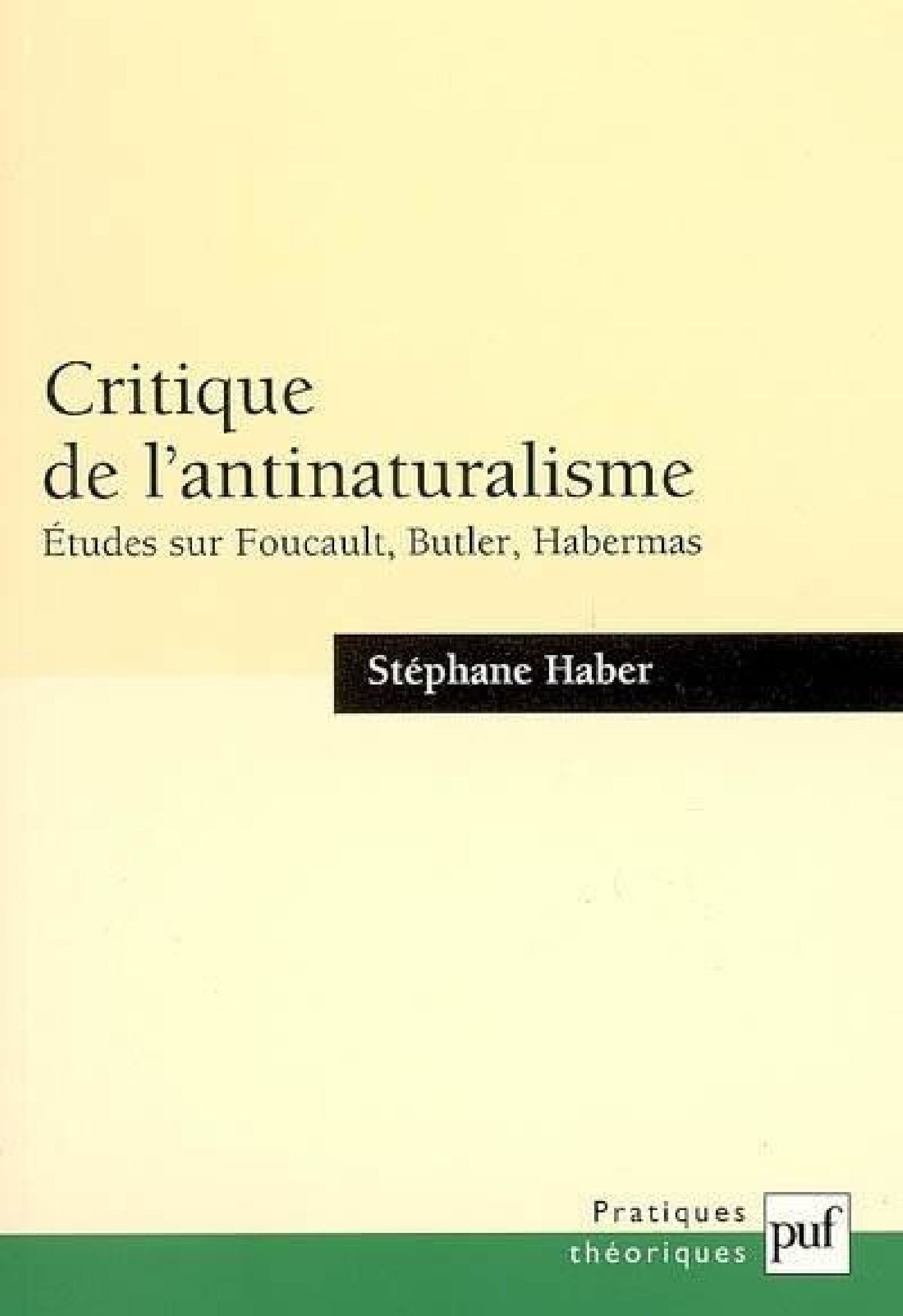 Critique de l'antinaturalisme De Stéphane Haber - Presses Universitaires de France