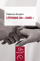 L'éthique du « care » De Fabienne Brugère - Presses Universitaires de France