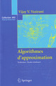 Algorithmes d'approximation (collection IRIS) De  Vijay V. VAZIRANI - Springer