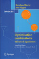 Optimisation combinatoire : théorie et algorithmes (collection IRIS) De Bernhard KORTE et Jens VYGEN - Springer