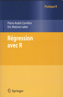 Régression avec R (collection Pratique R) De Pierre-André Cornillon et Éric MATZNER-LØBER - Springer