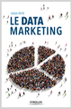 Le data marketing De Julien Hirth - Editions Eyrolles